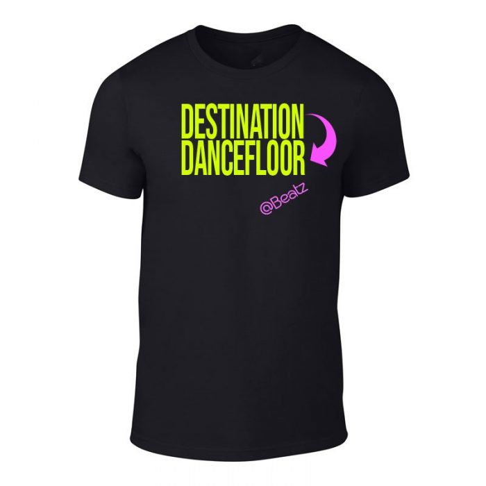 Destination Dancefloor T-Shirt